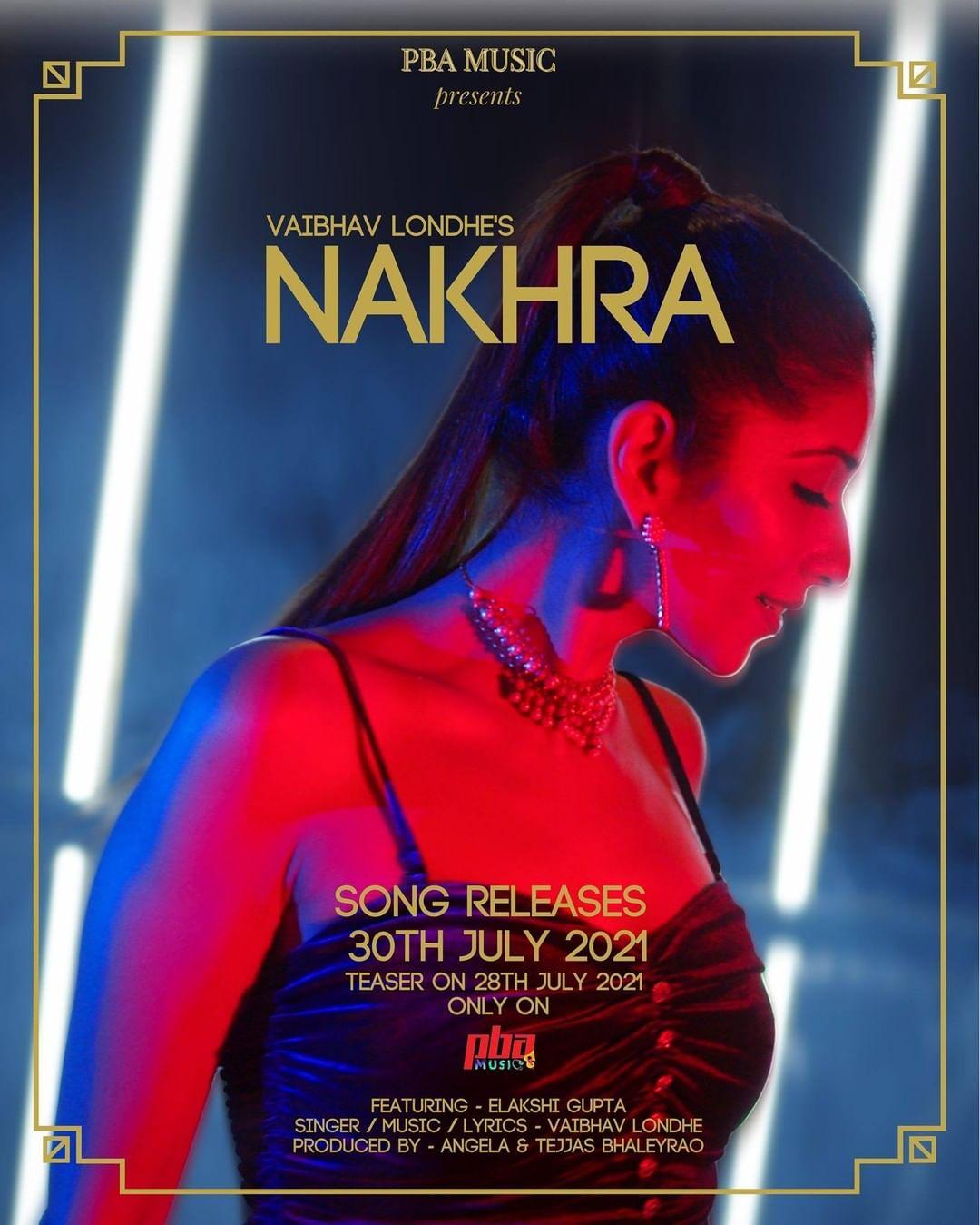 Elakshi Gupta के पहले म्यूजिक वीडियो 'नखरा' का पोस्टर आउट